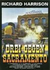 Drei gegen Sacramento - DVD   (GH)