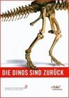 Die Dinos sind zurück - DVD   (GH)
