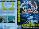 Das Osterman Weekend ... Burt Lancaster, Rutger Hauer .. VHS
