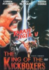 Karate Tiger 5 - King of Kickboxer   [DVD]  Neuware in Folie