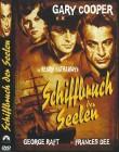 SCHIFFBRUCH DER SEELEN   Abenteuer, Drama 1937