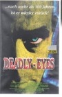 Deadly Eyes (23216)