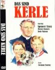 DAS SIND KERLE   Klassiker, Drama 1941