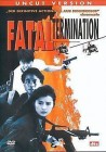 Fatal Termination - Uncut - Neu/OVP