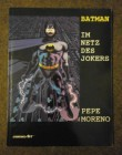 BATMAN - Im Netz des Jokers - Pepe Moreno - Comic Art