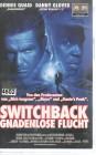 Switchback - Gnadenlose Flucht (23289)