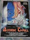 Atomic Thrill (Poster, Plakat, Filmplakat, Filmposter, rar)