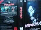 Howling ... Romy Windsor  ...  Horror - VHS !!! ...   FSK 18