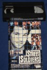 Street Soldiers VHS Pacific Video