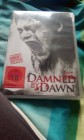 Damned by Dawn.  uncut