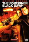THE FOREIGNER  BLACK DAWN    STEVEN SEAGAL