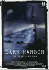 Dark Harbor - DVD  (X)