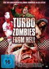 Turbo Zombies from Hell *** Horror *** NEU/OVP *