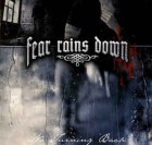 Fear Rains Down no turning Back