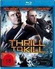 Thrill to Kill  [Special Edition]