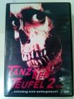 Tanz der Teufel 2 XXL DVD uncut in deutsch