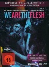 We are the Flesh - Mediabook (B) - Uncut - limitiert -