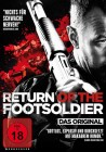 Return of the Footsoldier - NEU - OVP