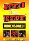 Banned from Television Uncensored! RAR!!! DVD