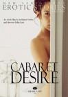 New Sensations: Cabaret Desire
