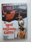 Nacht der rollenden Köpfe, ITA-SPA 1972, DVD VZ GmbH
