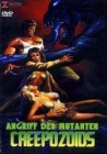 CREEPOZOIDS - ANGRIFF DER MUTANTEN [DVD] gr. X-Rated Hartbox