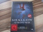Shallow Ground - uncut Version