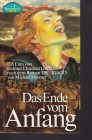 Das Ende vom Anfang