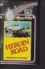 Heroin Road