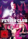 The Fetish Club - Preaching to the Perverted - NEU - OVP