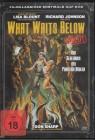 What Waits Below - Das Geheimnis der Phantom Höhlen (Uncut)