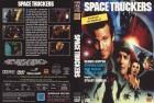 Space Truckers (Stuart Gordon / Dennis Hopper)