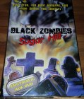 BLACK ZOMBIES von Sugar Hill  - gr. BB