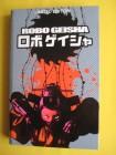 ROBO GEISHA (Robogeisha) Limited Edition Uncut! Gr. Hartbox