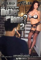 Is Your Mother Home # 2 - OVP - Veronica Avluv