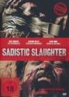 Sadistic Slaughter - Uncut