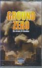 Ground Zero - Die ersten 24 Stunden [VHS]