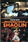 Der Bronzeschwur der Shaolin , uncut , grosse Hartbox . NEU