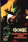 Goke - Vampire aus dem Weltall , uncut , gr. Hartbox . NEU