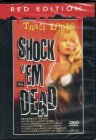 SHOCK ´EM DEAD Traci Lords Horrore - Red Edition