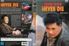 NEVER DIE - John woo - SPLENDID