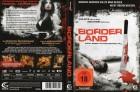 BORDERLAND - 95 Min - SUNFILM