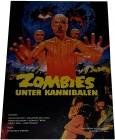 ZOMBIES unter KANNIBALEN - Poster 42x29,5 cm