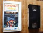 Delta III 3 VHS Video Erstauflage ITT Glasbox-Fassung 1984