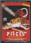 Pieces - Der Kettensägenkiller ( DVD ) Uncut / Limitiert