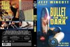 BULLET IN THE DARK - uncut DVD Amaray
