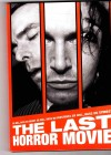 The Last Horror Movie - UNCUT -