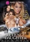 Marc Dorcel: Revenge of a Daughter - Oktober-Neuheit!