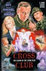 Cross Club - 2 DVD Lim 500 (uncut) Cover B - gr. BB