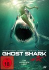 Ghost Shark - Die Legende lebt   -  DVD UNCUT